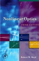 Nonlinear optics - Robert Boyd : Elsevier Science & Technology, 2008.  9780080485966  MyiLibrary ebook