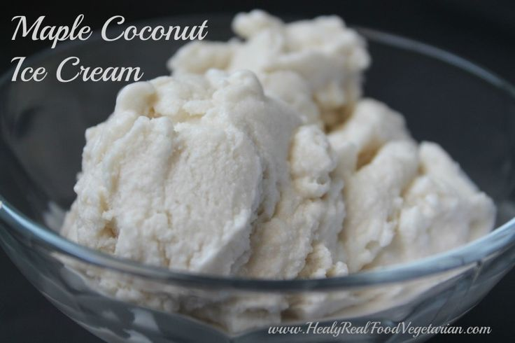Maple Coconut Dairy-free Ice Cream @ Healy Real Food Vegetarian Click here to get the recipe- http://www.healyrealfoodvegetarian.com/maple-coconut-dairy-free-ice-cream/ #vegan #dairyfree #paleo #icecream #coconut