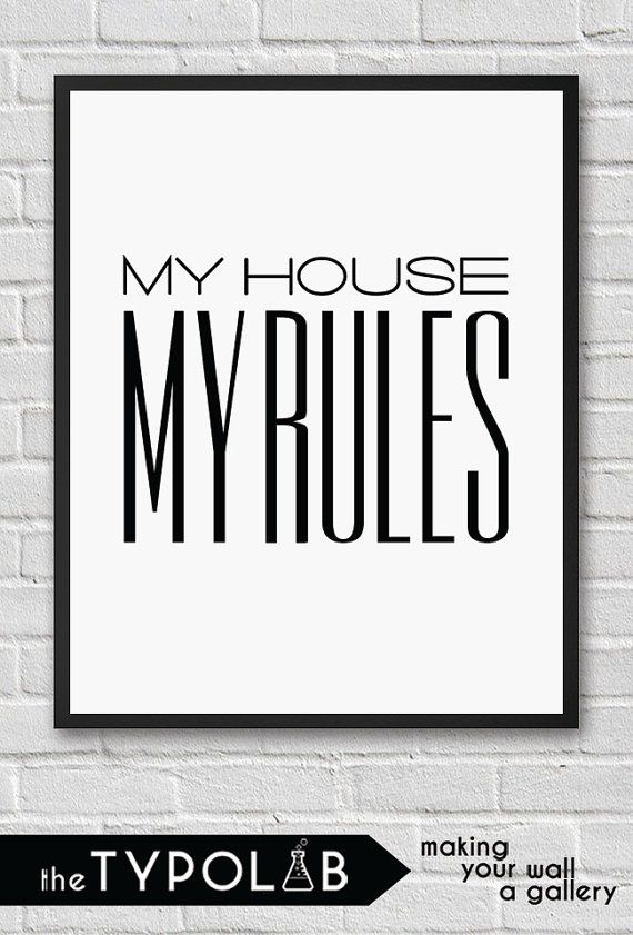 My house My rules /minimalist scandinavian nordic by theTypolab