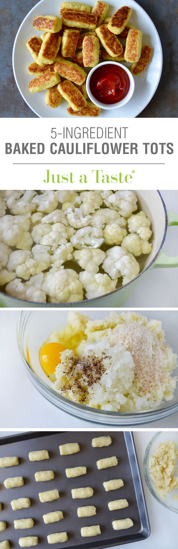 5-Ingredient Baked Cauliflower Tots #recipe via justataste.com