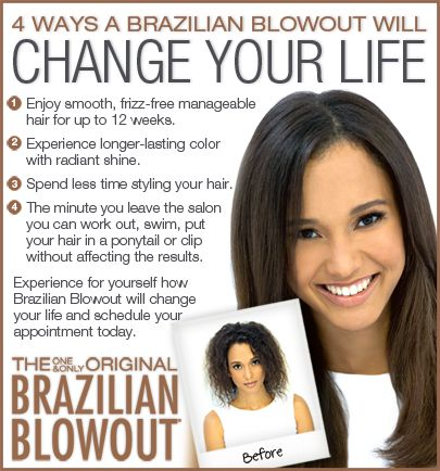 Change your life with the one and only Brazilian Blowout
