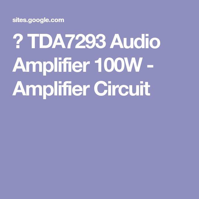 TDA7293 Audio Amplifier 100W - Amplifier Circuit | Electrónica
