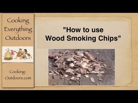 How to use Wood Smoking Chips | Easy Grilling Tips | http://cooking-outdoors.com