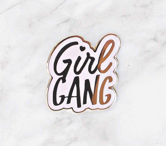 Girl Gang Enamel Pin by Towne9 on Etsy