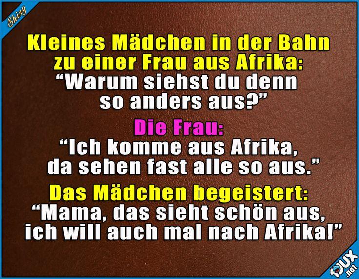 Kinder sind echt toll! :) #Hautfarbe #Kinder #Kinderaugen #Sprüche #Jodel #Ausland #schön