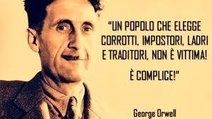 george orwell un popolo che elegge... - Cerca con Google