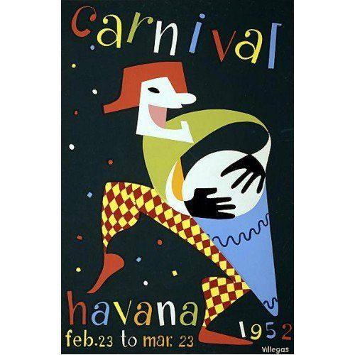 Carnaval En La Havana Old Travel Poster, a 1952 to promote travel to Cuba to attend holidays and Cuban festivals.
