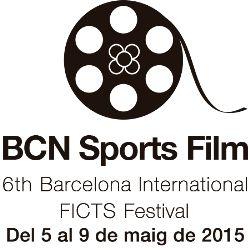 Agenda Cultural - BCN Sports Film 2015 - 6th Barcelona International FICTS Festival