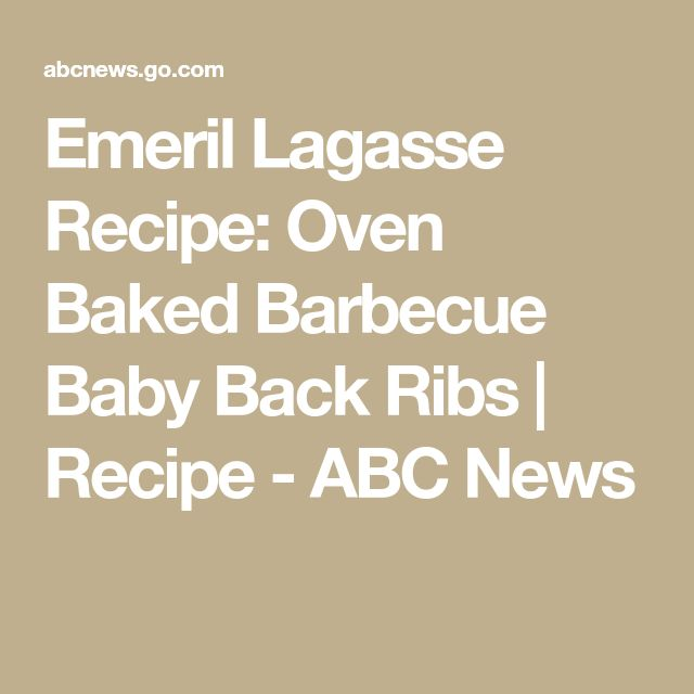 Emeril Lagasse Recipe: Oven Baked Barbecue Baby Back Ribs | Recipe - ABC News