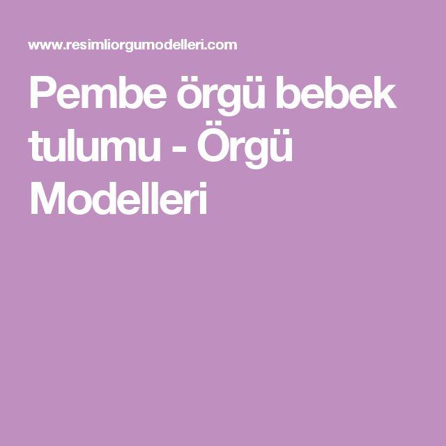 Pembe örgü bebek tulumu - Örgü Modelleri