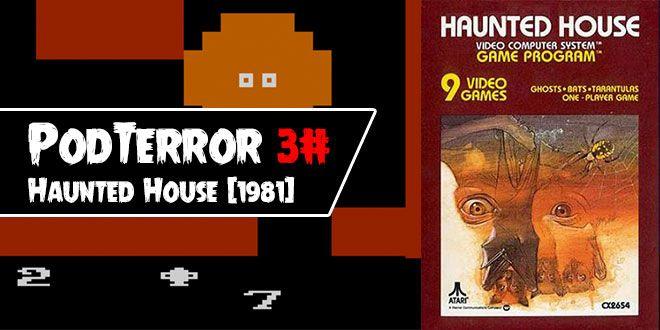 O PodTerror abre as portas da Casa Mal-Assombrada para Atari 2600. Considerado o progenitor do gênero Survival Horror, conheça a história de Haunted House.