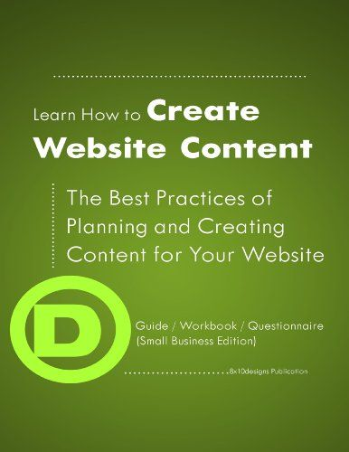 Learn How to Create Website Content: The Best Practices of Planning & Creating Content for Your Website - http://www.books-howto.com/learn-how-to-create-website-content-the-best-practices-of-planning-creating-content-for-your-website/