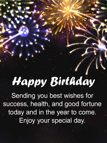 Sending You Good Fortune - Happy Birthday Wishes Card: This is a celebration in a birthday card! Colorful fireworks of blue, silver, gold, and red bursting across the night sky are so exciting that you'll instantly feel joy. Happy Birthday is displayed a festive script, bound to brighten any birthday. If you want a birthday card that will brighten his birthday in every way, this birthday card is the perfect choice.