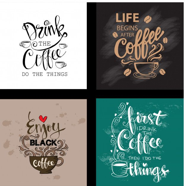 Set Of Motivational Quotes About Coffee Coffee Quotes Motivational Quotes Coffee And Cigarettes