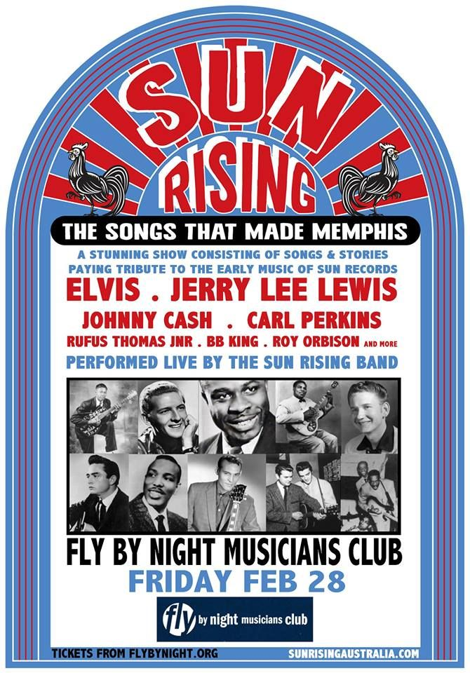 The Sun Record Company tribute show 'Sun Rising : The Songs That Made Memphis' is coming to WA!  Showing one night only at the Fly By Night Musicians Club in Fremantle on Friday the 28th of Feb and at the Mandurah Performing Arts Centre on the 1st of March.  The show focuses on artists including Elvis, Johnny Cash, Carl Perkins, Jerry Lee Lewis, Roy Orbison, Rufus Thomas Jnr, Howlin Wolf, BB King & more… all artists that recorded with Sam Phillips at Sun. www.sunrisingaustralia.com