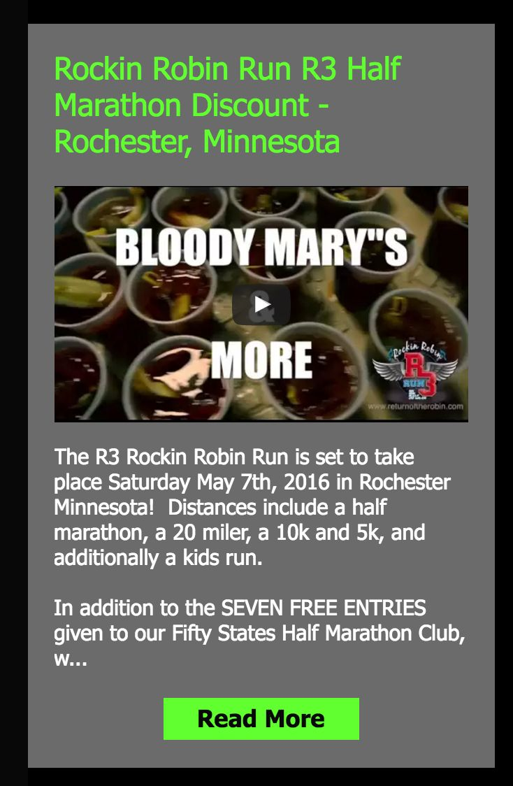In addition to the SEVEN FREE ENTRIES our club was given and members had a chance to win, there is still time to register with the discount our club members receive, to the Rockin Robin R# Half Marathon!   http://www.50stateshalfmarathonclub.com/#!Rockin-Robin-Run-R3-Half-Marathon-Discount-Rochester-Minnesota/c1cgc/56b9161c0cf2fd311cdb34b5