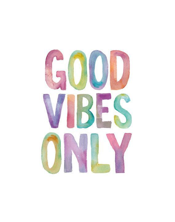 Only Positive Vibes For Everyone Find More Positive: > Inspirações: Quadros