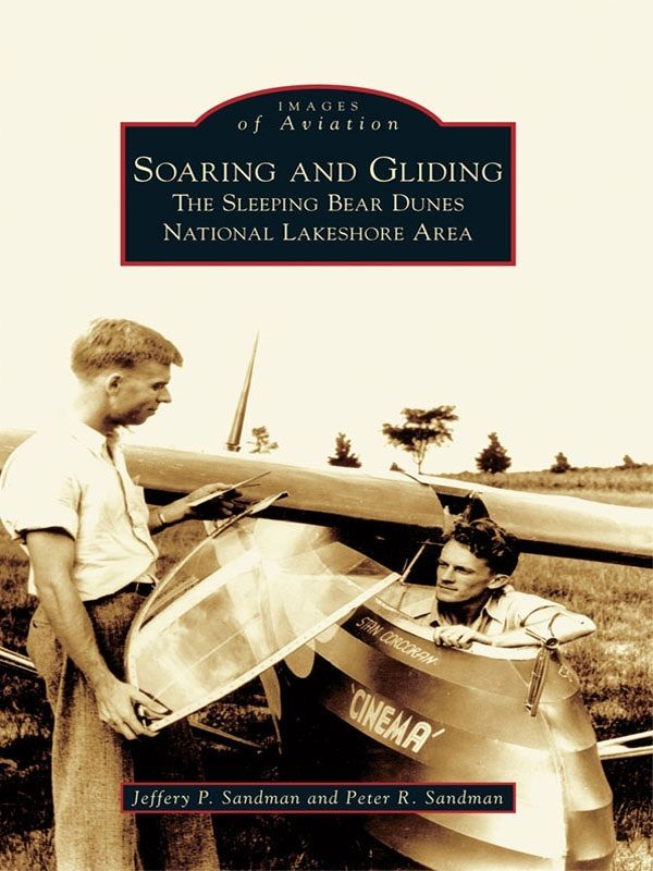 Soaring And Gliding Affiliate Gliding Books Download Soaring Ad National Lakeshore Sleeping Bear Dunes Lakeshore