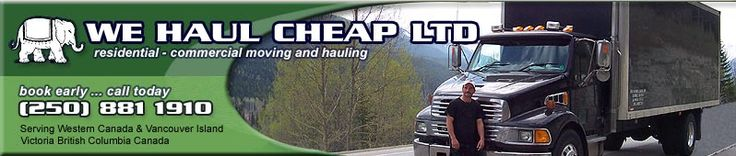 We Haul Cheap Ltd. began in 1993 with one man, owner/operator Damiao Cabral and a $500 pick up truck. The truck has since gone, but we're still here! Over the years, we have gained the expertise and reputation as one of Victoria's most reliable and economical movers and haulers.    131 Conard Street   Victoria British Columbia