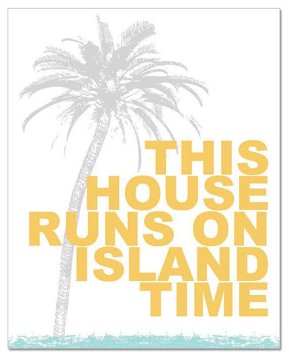 """PRINTED - This House Runs On Island Time Coastal / Beach Wall Art (8"""" x 10"""")"""
