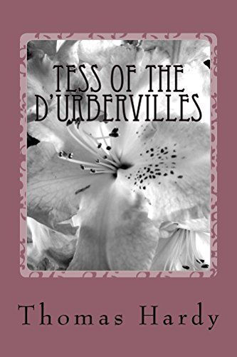 Tess of the d'Urbervilles (Illustrated Edition) (Classic Romance Book 19) by [Hardy, Thomas]