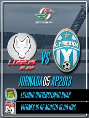 Jornada 05 Apertura 2013 visitando a los Lobos BUAP en el Universitario de Puebla