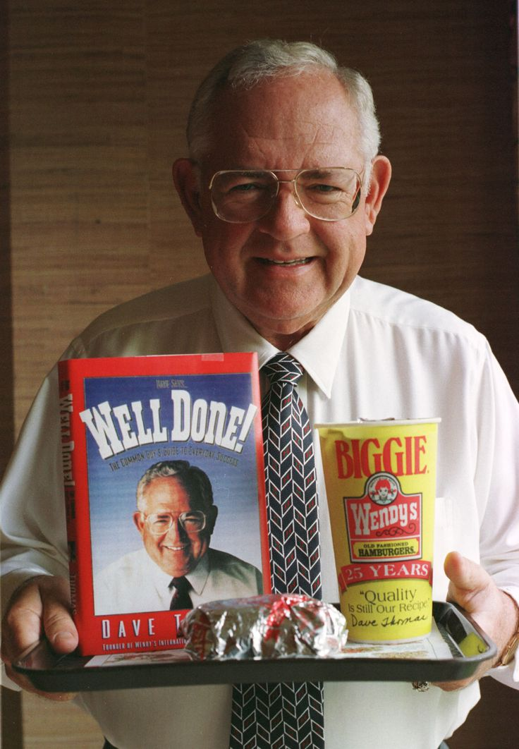 Dave Thomas, Wendy's Dad | Not only was he the founder of Wendy's, but he was also Wendy's dad.