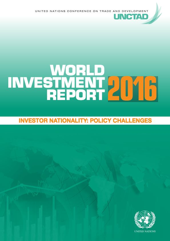 UNCTAD (United Nations Conference on Trade and Development).  2016. World Investment Report 2016: Investor Nationality: Policy Challenges. Geneva.