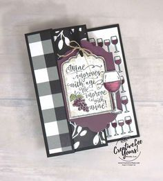 Wine With Friends by Wendy Lee,stampin up, stamping, hand made cards, rubber sta…