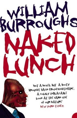 'Naked Lunch', William S. Burroughs