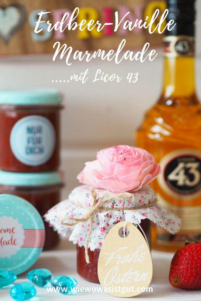 Erdbeer - Marmelade an sich ist ja schon lecker. Wenn dann aber noch Vanille und Licor 43 hinzugefügt wird, dann kann man gar nicht aufhören zu löffeln. Als Geschenk zu Ostern, Geburtstag oder Weihnachten ein ganz tolle Idee. Im Thermomix natürlich ganz schnell gemixt, aber auch auf herkömmliche Weise möglich.  #erdbeere #marmelade #geschenk