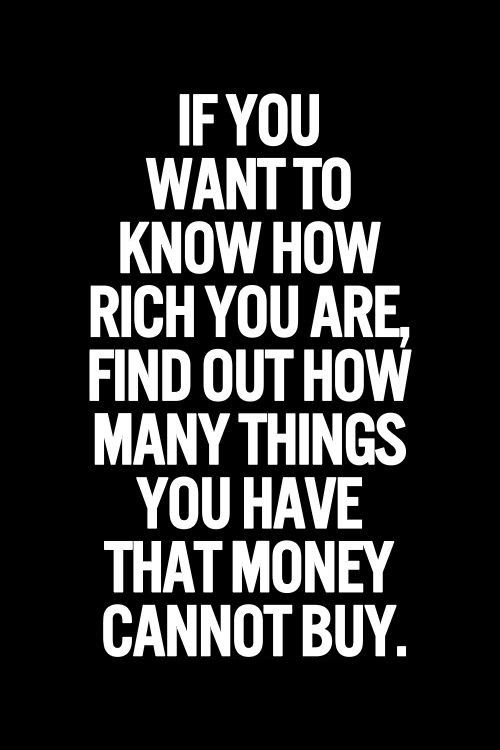 DD, I would SAY QUITE A LOT, but no matter what  you have to face, YOU ARE SO RICH .. WEALTHY, YOU HAVE WHAT PEOPLE DREAM ABOUT AND I DO NOT MEAN (your money at all Honey). YOU HAVE TRUE LOVE &  IS UNCONDITIONAL AND BY SO MANY! GOD BLESSED YOU FOR THAT, BD!