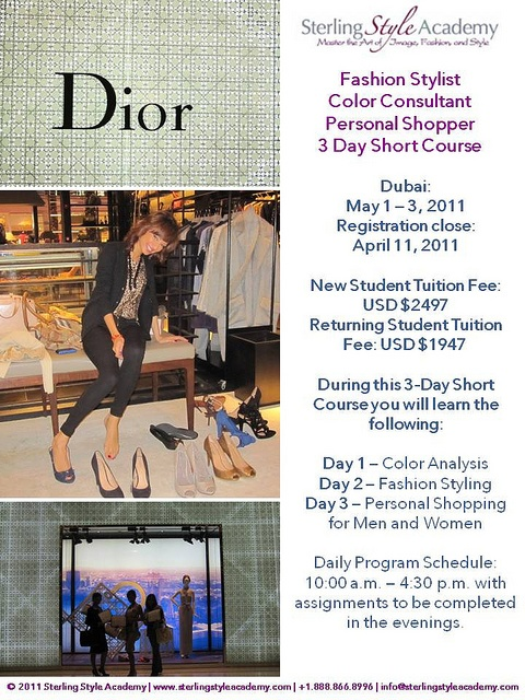 The Sterling Style Academy 3-Day Short Course is designed to get you started in the personal styling and fashion styling industry as the basis for this type of career begins with color analysis and fashion style evaluation and implementation.    Dubai: http://ashleylanestyle.com/