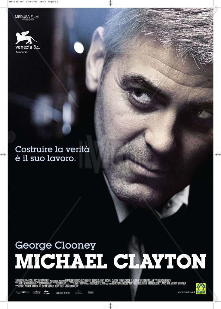 Scheda del film ''Michael Clayton'' di Tony Gilroy. E' un film del 2007 con George Clooney, Tom Wilkinson, Tilda Swinton, Sydney Pollack e Michael O'Keefe. Sul sito trovi il poster del film e tutte le più belle frasi.