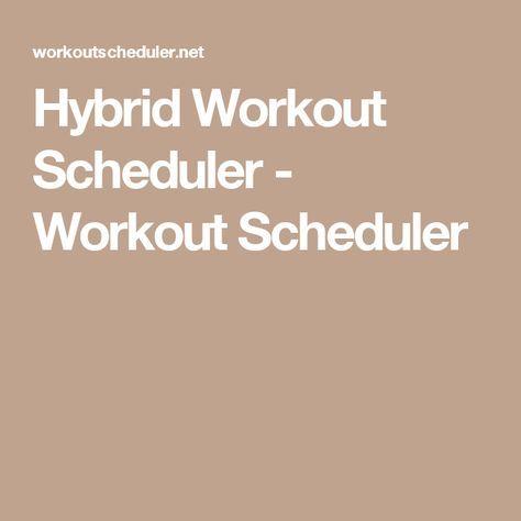 Hybrid Workout Scheduler - Workout Scheduler