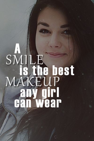 A Smile Is The Best Makeup Any Girl Can Wear Quotes Words To