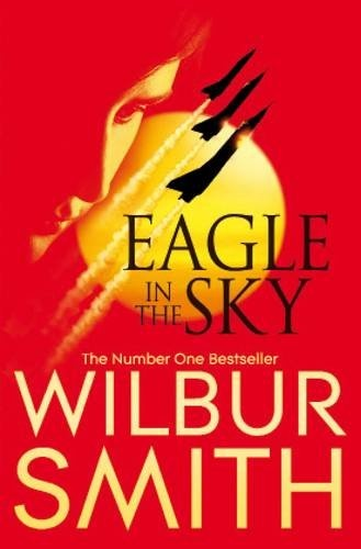 Eagle in the Sky - A favourite from Wilbur Smith