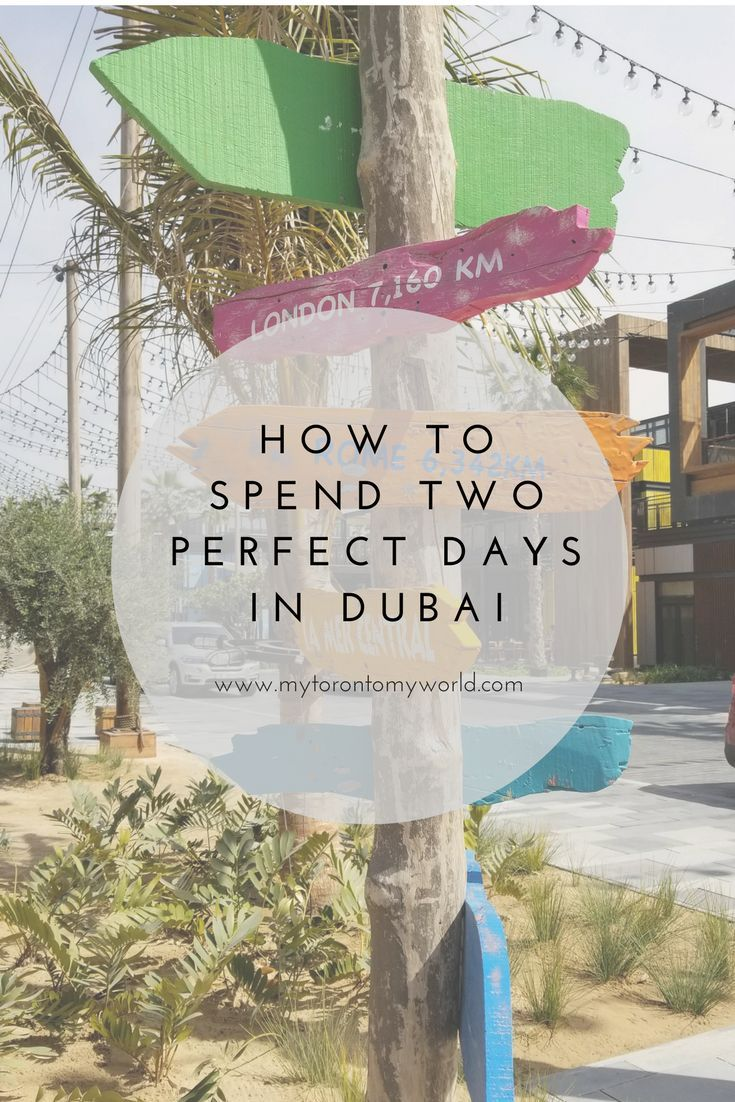 How to spend two days in Dubai