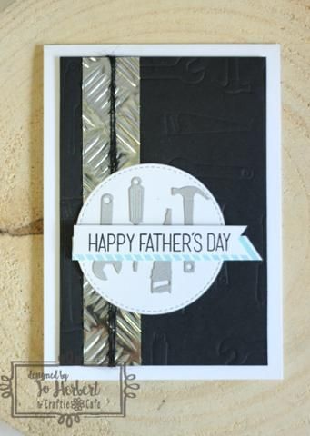 Need some other last minute inspiration for a Father's Day card? Check out these other designs by our design team member Jo Herbert!