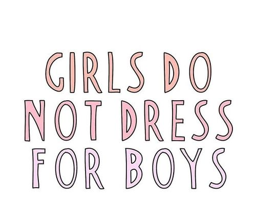 I agree. Boys dress for the girls pleasure. :-)