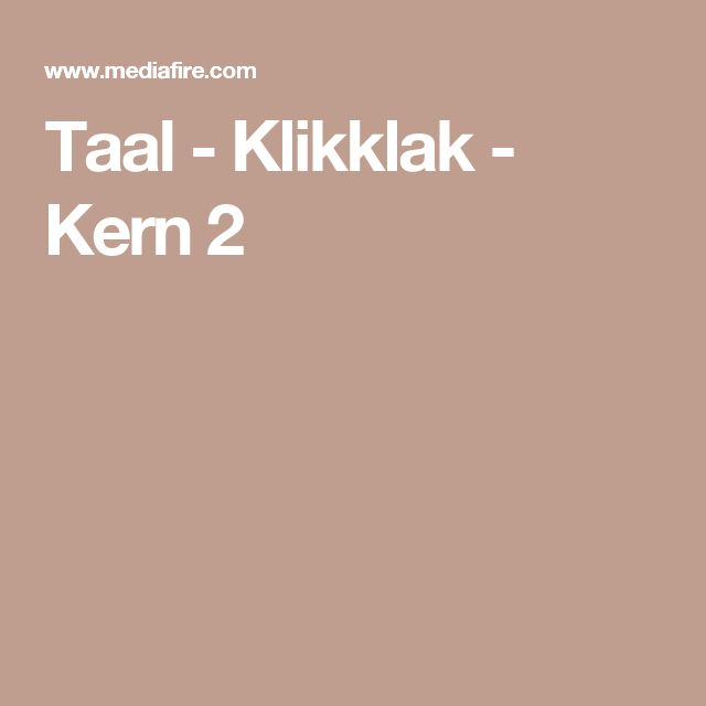 Taal - Klikklak - Kern 2