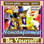 Non-Conformist Song and Lesson Plan: More great music from I Am Bullyproof!