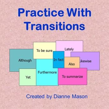 """$ Middle to high school. This mini-lesson answers the question """"What is transition?"""" It discusses the importance of transitional words in connecting units of thought and as signals to the reader. A tool that enables students to create strong, cohesive writing as required by Common Core, the Power Point presentation outlines 10 categories of transitional words and gives word lists for each category along with the function of each category."""