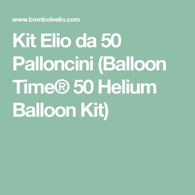 Kit Elio da 50 Palloncini (Balloon Time® 50 Helium Balloon Kit)