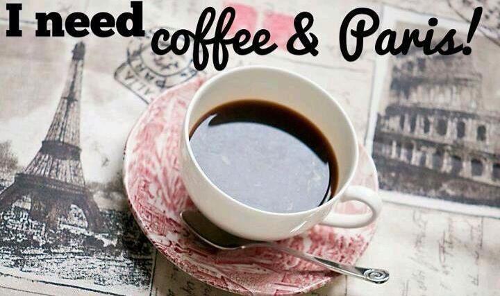 Ik heb koffie en Parijs nodig