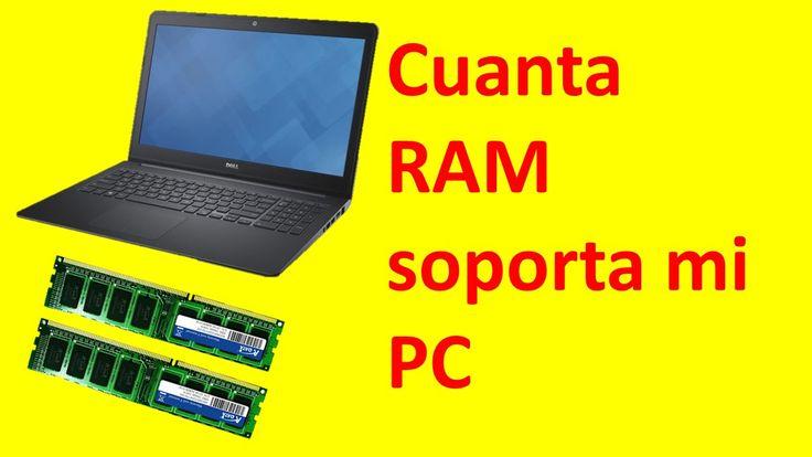 Como saber cuanta RAM soporta mi PC 2016