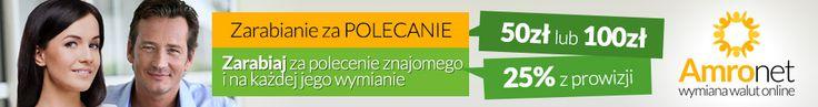 Amronet.pl Polecając znajomego możesz otrzymać 50zł lub 100zł oraz 25% z prowizji od każdej jego wymiany