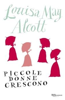Louisa May Alcott, Piccole donne crescono