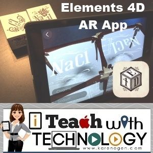 Karen Ogen- i Teach With Technology: Augmented Reality Elements 4D Blocks and App by Daqri