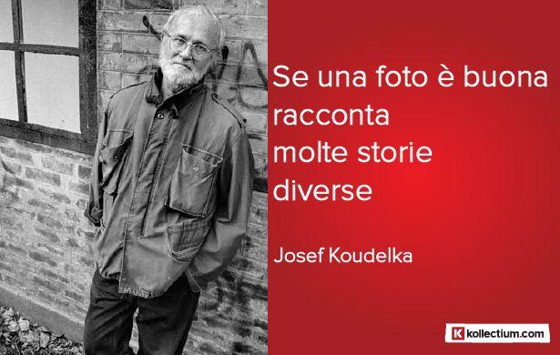 #Citazione di Josef #Koudelka